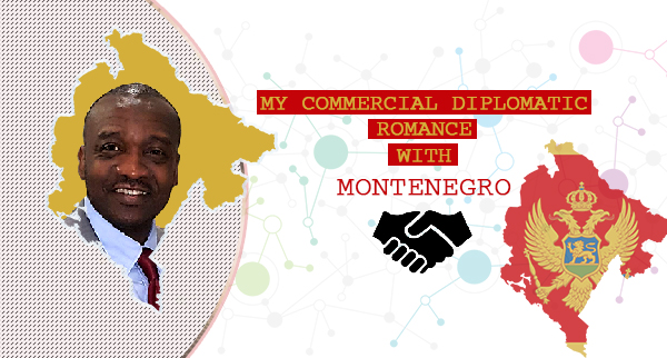 My Commercial Diplomatic Romance with MONTENEGRO